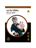 Lau Gar Syllabus - Brown Sash