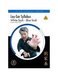 Lau Gar Syllabus - White/Blue Sash
