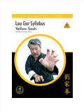Lau Gar Syllabus - Yellow Sash